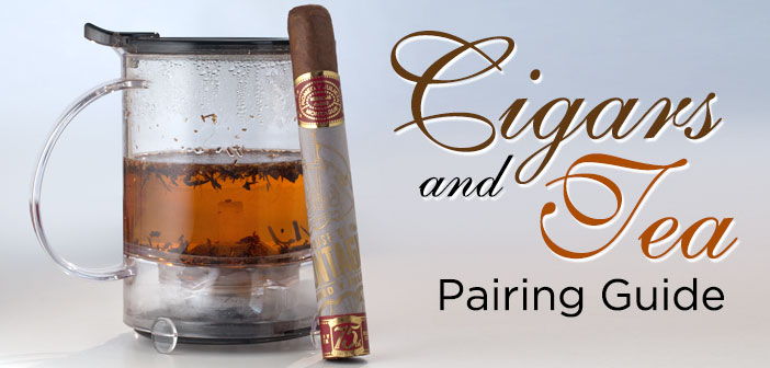 How To Pair Tea and Cigars
